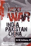 Next War India Pakistan China