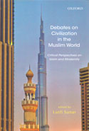 Debates on Civilization in the Muslim World Critical Perspectives on Islam and Modernity