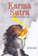 Karma Sutra Cracking the Karmic Code