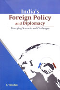 Indias Foreign Policy and Diplomacy Emerging Scenario and Challenges