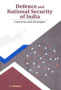 Defence and National Security of India Concerns and Strategies