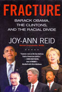 Fracture Barack Obama the Clintons and the Racial Divide