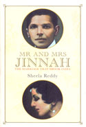 Mr and Mrs Jinnah the Marriage That Shook India