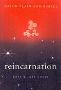 Reincarnation Orion Plain and Simple
