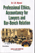 Professional Ethics Accountancy for Lawyers and Bench Bar Relation