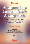 Amalgamations Compromises and Arrangements Under Companies Act 2013 Practice and Procedure