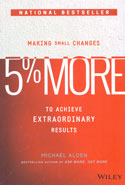 5 Percent More Making Small Changes to Achieve Extraordinary Results