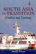 South Asia in Transition Conflict and Tensions