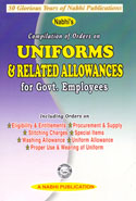 Compilation of Orders on Uniforms and Related Allowances for Government Employees