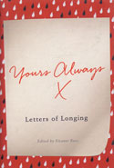 Yours Always Letters of Longing