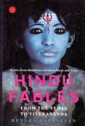 Hindu Fables From the Vedas to Vivekananda