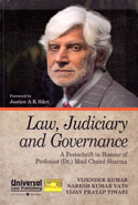 Law Judiciary and Governance a Festschrift in Honour of Professor Dr. Mool Chand Sharma