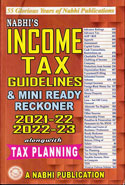Income Tax Guidelines and Mini Ready Reckoner 2020-21 and 2021-22 Alongwith Tax Planning