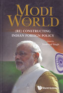 Modi and the World Re Constructing Indian Foreign Policy