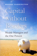 Capital Without Borders Wealth Managers and the One Percent