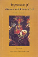 Impressions of Bhutan and Tibetan Art Tibetan Studies III