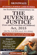 An Exclusive Commentary on the Juvenile Justice Care and Protection of Children Act 2015