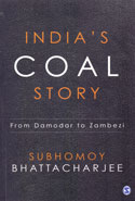 Indias Coal Story From Damodar To Zambezi