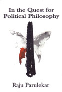 In the Quest for Political Philosophy