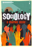 Introducing Sociology a Graphic Guide