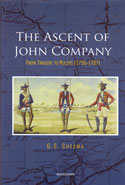 The Ascent of John Company From Traders to Rulers 1756-1787