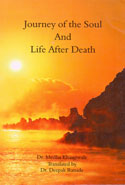 Journey of the Soul and Life After Death