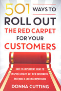 501 Ways to Roll Out the Red Carpet for Your Customers