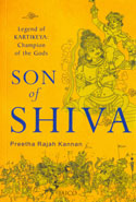 Son of Shiva Legend of Kartikeya Champion of the Gods