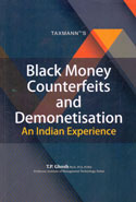 Black Money Counterfeits and Demonetisation an Indian Experience