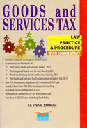 Goods and Services Tax Law Practice and Procedure With Commentary