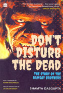 Dont Disturb the Dead the Story of the Ramsay Brothers