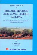 An Easy Approach to the Arbitration and Conciliation Act 1996