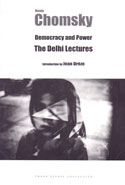 Democracy and Power the Delhi Lectures