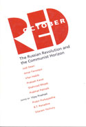 Red October the Russian Revolution and the Communist Horizon
