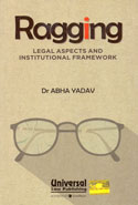 Ragging Legal Aspects and Institutional Framework