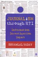Journalism Through RTI Information Investigation Impact