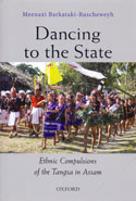 Dancing to the State Ethnic Compulsions of the Tangsa in Assam