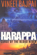 Harappa Curse of the Blood River