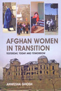 Afghan Women in Transition Yesterday Today and Tomorrow