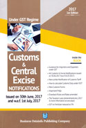 Under GST Regime Customs and Central Excise Notifications