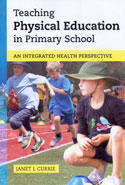 Teaching Physical Education in Primary School an Integrated Health Perspective