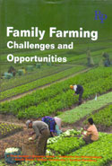 Family Farming Challenges and Opportunities