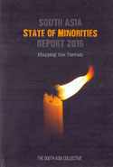 South Asia State of Minorities Report 2016 Mapping the Terrain