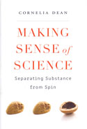Making Sense of Science Separating Substance From Spin
