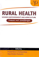 Rural Health Women Empowerment and Agriculture Issues and Challenges