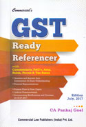 GST Ready Referencer With Commentary FAQs Acts Rules Forms and Tax Rates