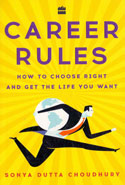 Career Rules How to Choose Right and Get the Life You Want