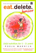Eat Delete Junior Child Nutrition for 0-15 Years