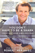 You Do Not Have to be a Shark Creating Your Own Success