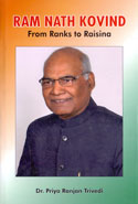 Ram Nath Kovind From Ranks To Raisina